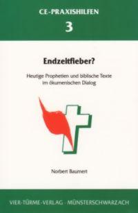 Norbert Baumert, Endzeitfieber
