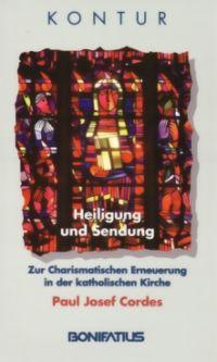 Paul Josef Cordes, Heiligung und Sendung