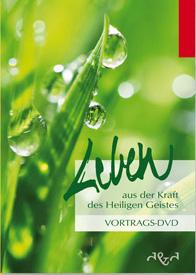 Leben aus der Kraft des Heiligen Geistes - Vortrags-DVDs