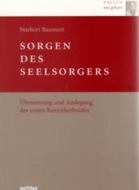 Norbert Baumert, Sorgen des Seelsorgers