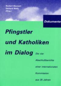 Norbert Baumert/Gerhard Bially, Pfingstler und Katholiken