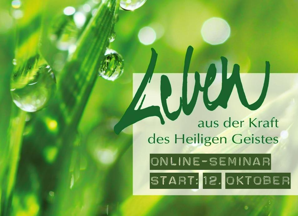 """Online-Seminar """"Leben aus der Kraft des Heiligen Geistes"""" (ausgebucht !)"""